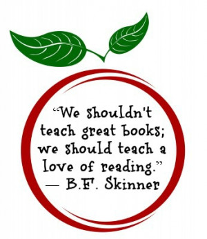 Favorite Book or Reading Quotes (Tuesday Fun): B.F. Skinner