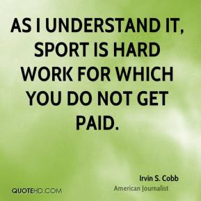 Quotes About Hard Work Sports