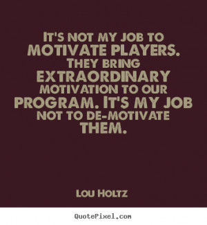 Lou Holtz Quotes On Teamwork