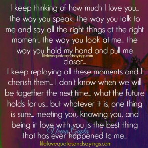 keep thinking of how much i love you the way you speak the way you ...