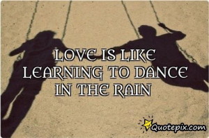 Funny Man Inspirational Quotes Love Dance The Rain Cute