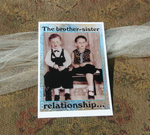 Funny Birthday Quotes For Older Sister Brother or sister birthday