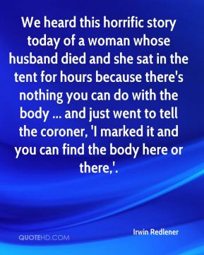 Irwin Redlener - We heard this horrific story today of a woman whose ...
