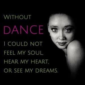 Instagram photo by just_dance_quotes - Dance with your soul and your ...