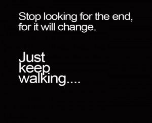 Just keep walking ....