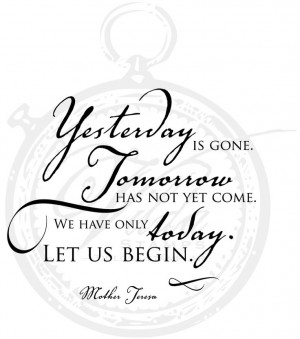 Yesterday is gone....