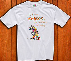 ... -Mickey-Mouse-If-You-Can-Dream-It-Quote-Men-Woman-Boy-Girl-T-Shirt
