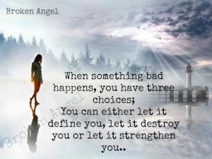 Broken Angel When Something Bad