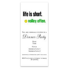 Life is short. Invitations for