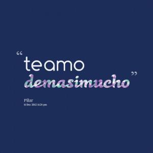 Quotes from Jack Estrada Ponte: te amo demasimucho - Inspirably.com