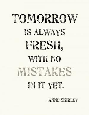 fresh, no mistakes, quotes, start, tomorrow
