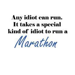 idiot_to_run_marathon_greeting_card.jpg?height=250&width=250 ...
