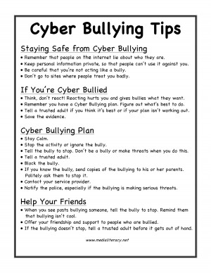 Cyber Bullying Tips Staying Safe from Cyber Bullying Remember that