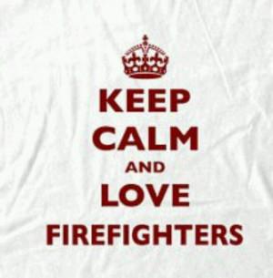 Love Firefighters