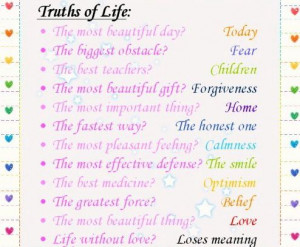 truths of life the most beautiful day today the easiest thing ...
