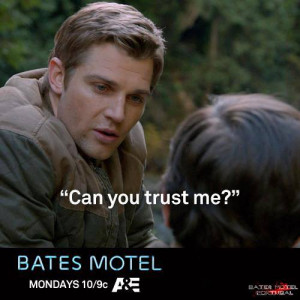 Bates Motel Bates Motel Quotes