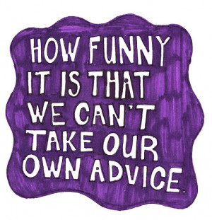advice, funny, purple, text, this