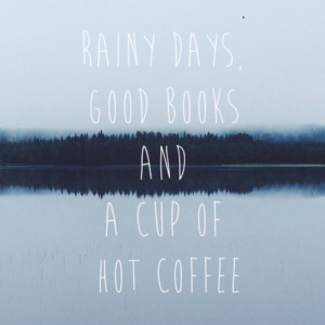 Positive Rainy Day Quotes Rainy day quote