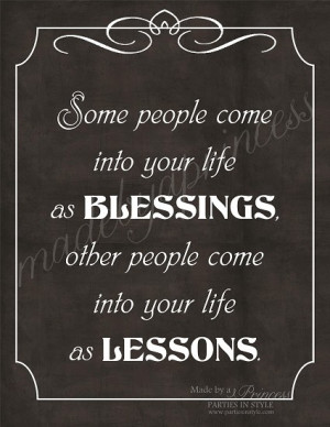 Some People are Blessings Others are Lessons Inspirational Quote ...