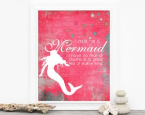 Mermaid Poster - I Must Be a Mermai d - Beach Inspired Digital Art ...