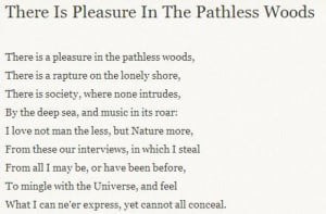 Lord Byron - There is Pleasure in the Pathless Woods