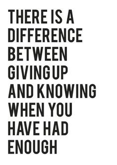 ... giving up