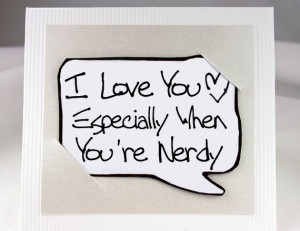Nerdy Love Quotes For Him Nerdy quote card - white love