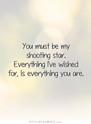You Are My Star Quotes