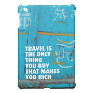 Fun travel inspiration quote luggage ipad mini iPad mini cover. Travel ...