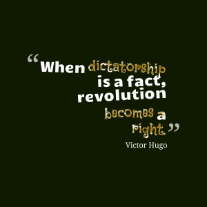 When dictatorship is a fact revolution