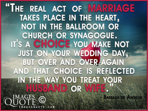 The real act of marriage – Wedding Quote