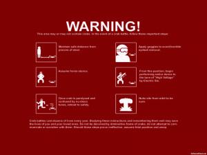 Funny Quotes Warning 540x405 Funny Quotes Warning