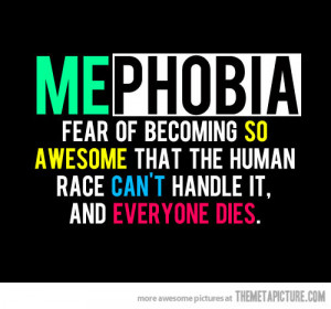 funny-quote-phobia-awesome