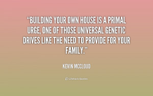 Quotes about owning a home quotesgram for Building a house quotes