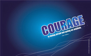 Motivational Quotes About Courage Wallpapers Desktop Wallpaper