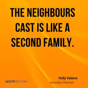 Holly Valance - The Neighbours cast is like a second family.