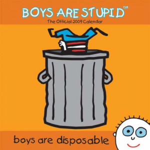 boys-are-stupid-calendar-2009.jpg