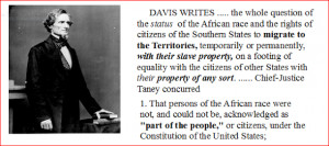 ... . This is how Jefferson Davis himself described Dred Scott decision