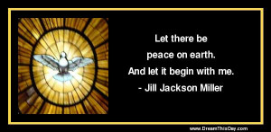 Let there be peace on earth .