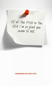 Fish in the Sea – Fishing Quote