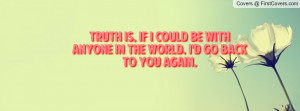 truth_is,_if_i_could-87495.jpg?i