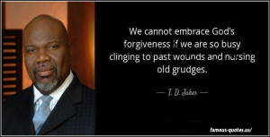 td-jakes-quotes-we-cannot-embrace.jpg