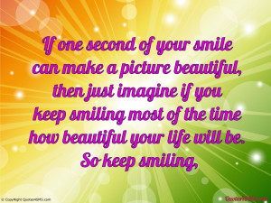 Keep Smile Quotes Wallpaper Keep smiling most of the time