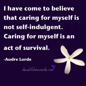 Inspirational Quotes, Audre Lorde, Self-Care