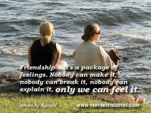 True Friendship quotes - Friendship… its a package of feelings ...