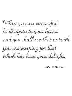 Kahlil Gibran..~true,true~
