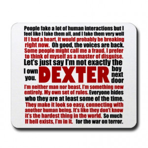 Awesome Dexter Gifts > Awesome Dexter Office > Dexter Quotes Mousepad