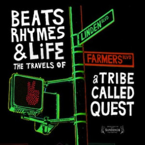 BEATS,RHYMES and LIFE: A Tribe Called Quest Documentary