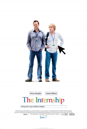 The Internship – Poster for Vince Vaughn and Owen Wilson's new ...