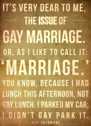 feel I need to speak out on this marriage nonsense. (I may ramble ...